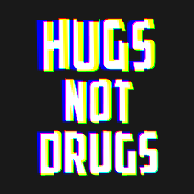 Hugs Not Drugs TV Glitch Effect