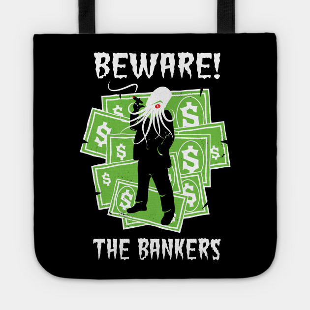 Beware the Bankers Conspiracy