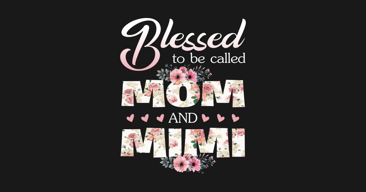 42a56379 Blessed To Be Called Mom and Mimi T-shirt Women Gift Ideas Crewneck  Sweatshirt