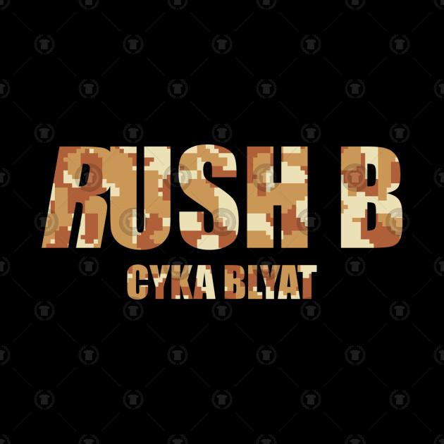 Rush B Cyka Blyat | Digital Camo v1