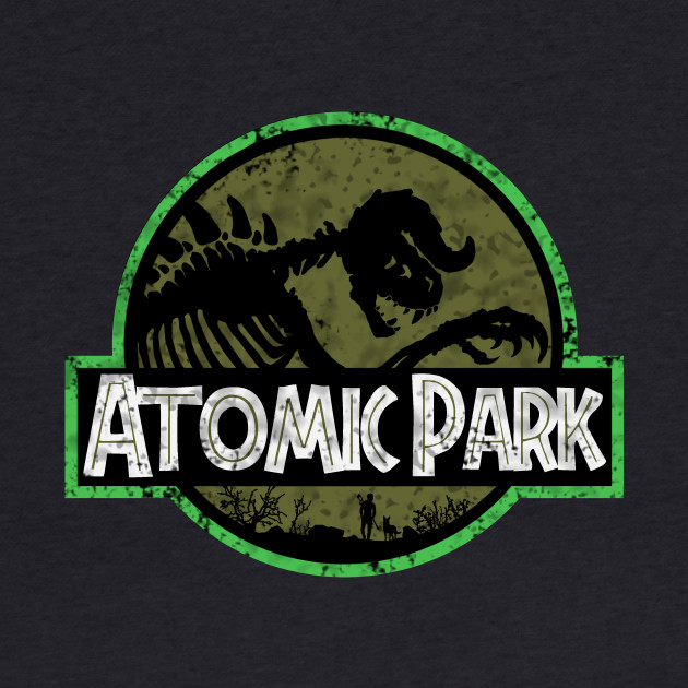 Atomic Park - Life, uh..finds a way