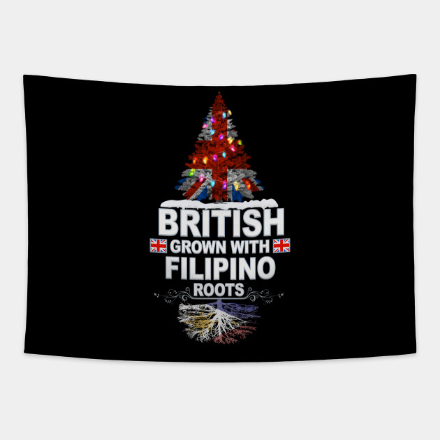 British Grown With Filipino Roots - Gift for Filipino With Roots From Philippines