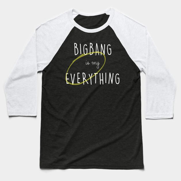 52fd3e1a338 BIGBANG is my Everything (white text) - Kpop - Baseball T-Shirt ...