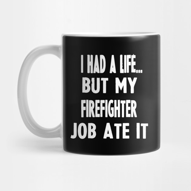 Funny Gifts For Firefighters ...