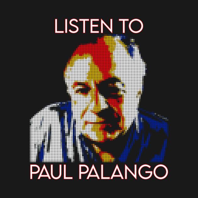 LISTEN TO PAUL PALANGO