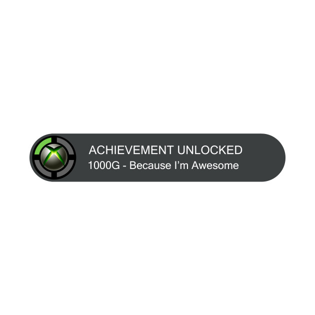achievement unlocked because im awesome xbox tank