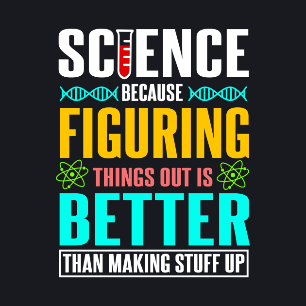 Science - Figuring things out