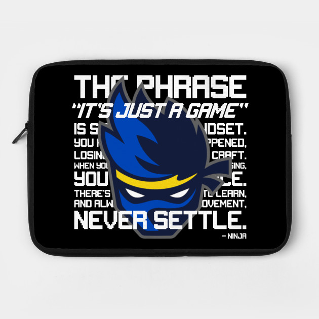 Ninja Quote Fortnite Laptop Case Teepublic Please follow one of the disambiguation links below or search to find the page you were looking for if it is not listed. teepublic