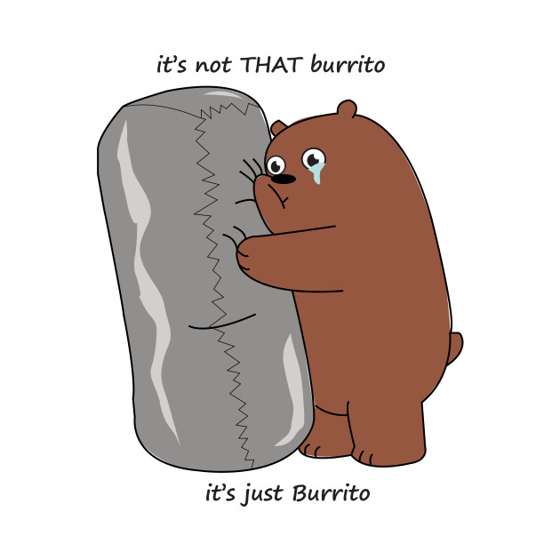 Grizz and Burrito