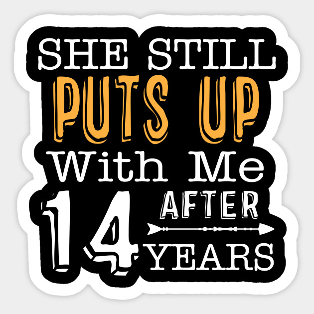 14th Wedding Anniversary Gift For Wife 14th Wedding Anniversary Gifts Sticker Teepublic