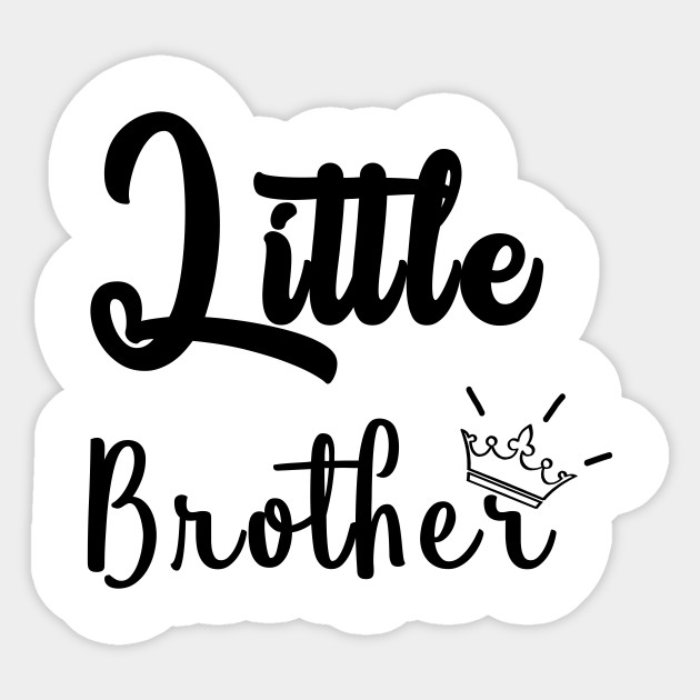 Little Brother Gift For Brother And Sister Shirt And Mask Funny Shirt Brother Sister Brother Sticker Teepublic