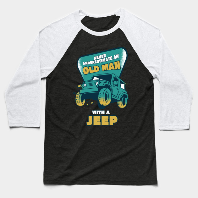 Jeep Gift For Dad Jeeper Baseball T-Shirt