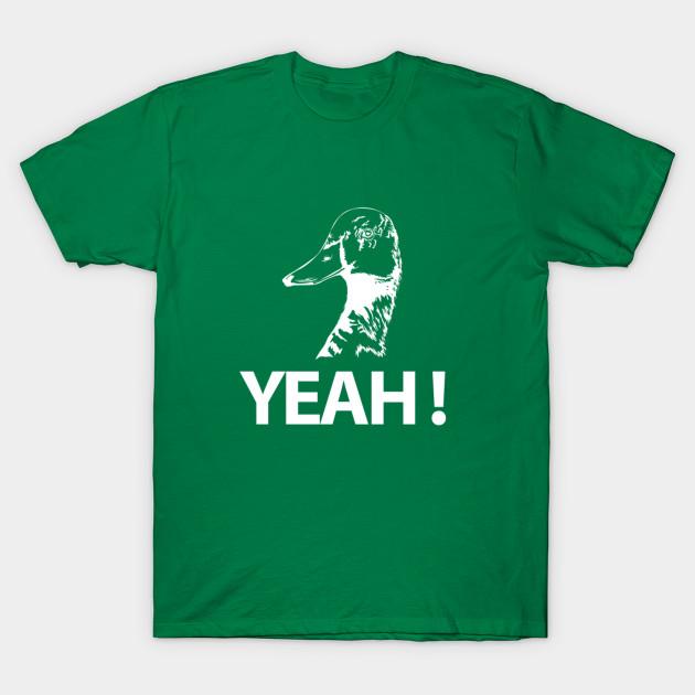 e1bb9a792 Duck Yeah Shirt, Funny Duck Hunting T Shirt For Men & Women - Duck ...