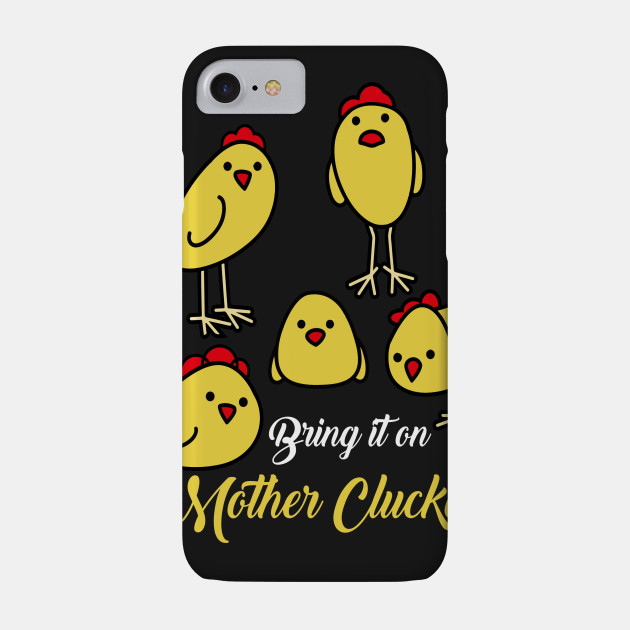 Bring It On Mother Cluckers Funny Crazy Chicken Shirts