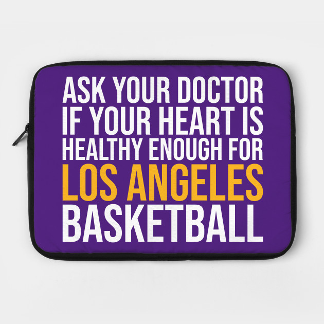 Ask Your Doctor...Los Angeles Basketball