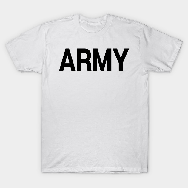 1e389a3a22 Army Logo - Military Joke - T-Shirt | TeePublic