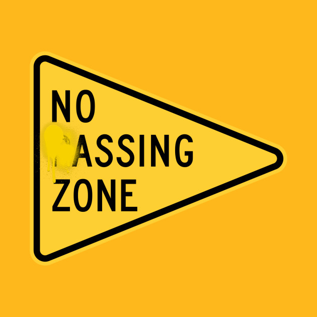 no passing zone - road sign - t-shirt | teepublic