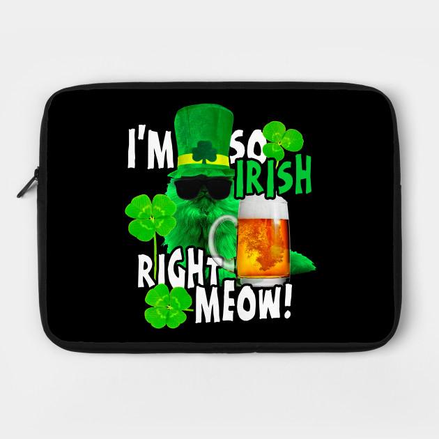 32ed8c7670 I'm So Irish Right Meow T-Shirt St. Patrick's Day Drinking Party Tee ...