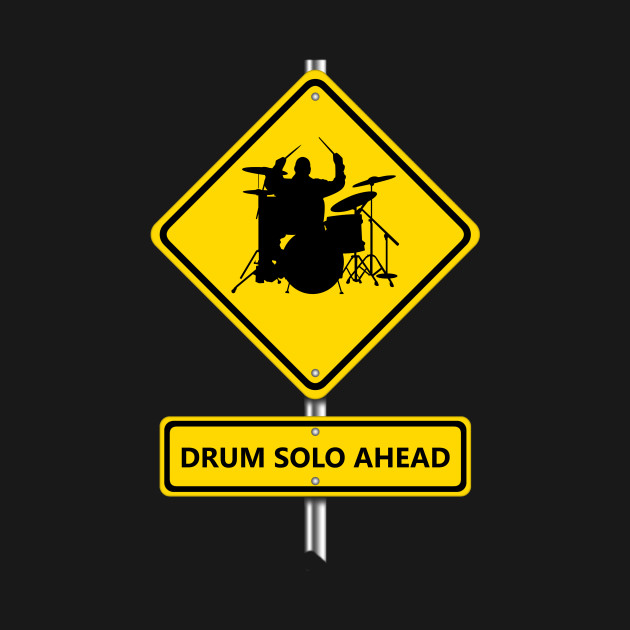 Drum Solo Ahead