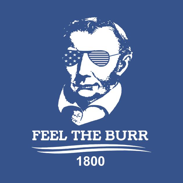 Hamilton Feel The Burr