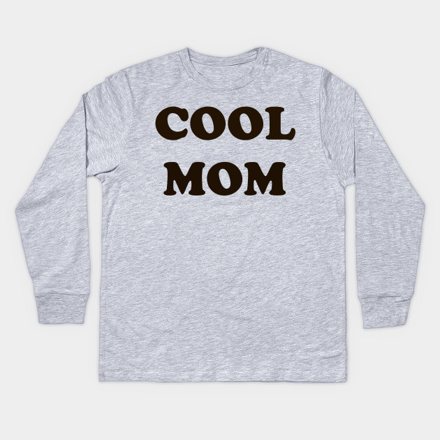 COOL MOM Mothers Day Graphic