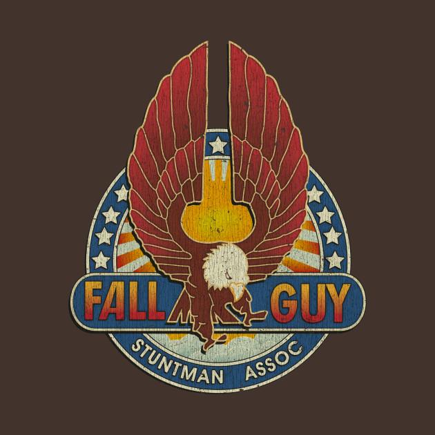 Fall Guy Stuntman Association Vintage - Fall Guy - T-Shirt ...