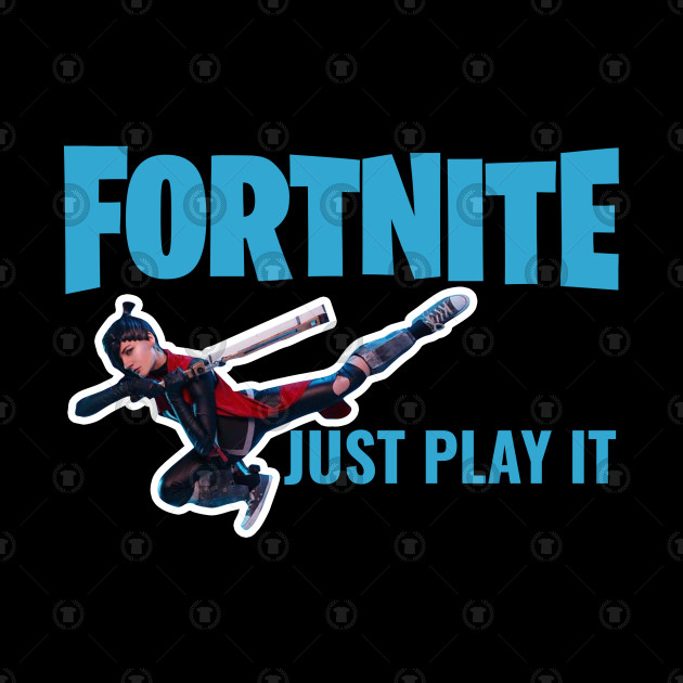 Fortnite Just Play It Fortnite Just Play It Pillow Teepublic