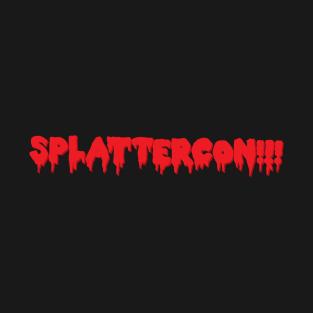 SplatterCon!!! t-shirts