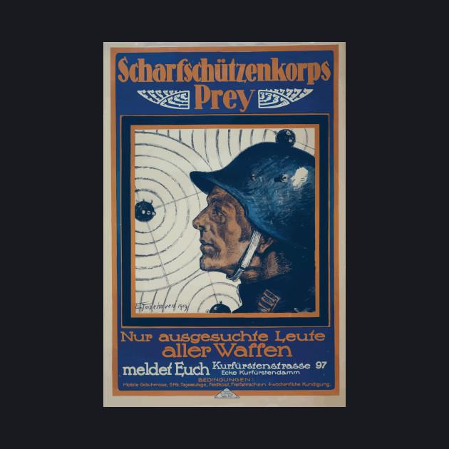 WWI Propaganda Poster 1241 Scharfschützenkorps Prey Nur ausgesuchte Leute aller Waffe meldet Euch WW1
