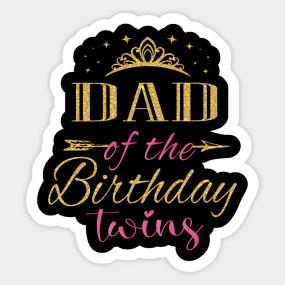 Dad Of The Birthday Twins Kids Party design