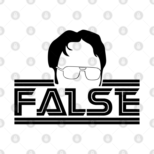 Dwight Schrute False The Office