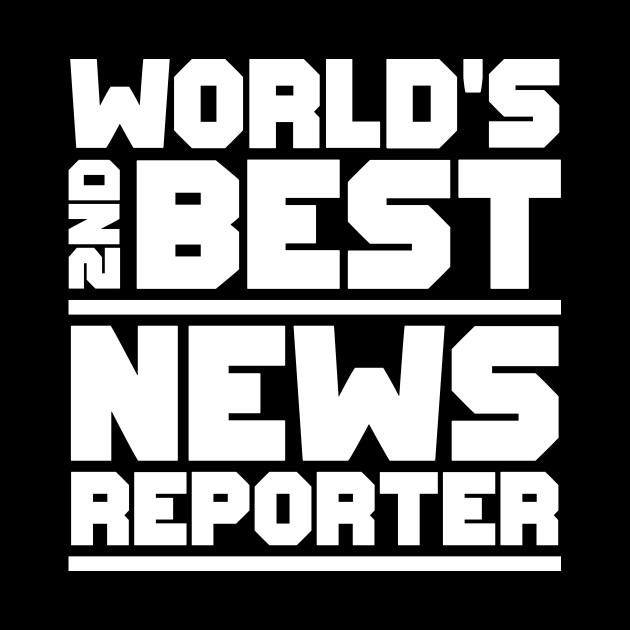 2nd best news reporter