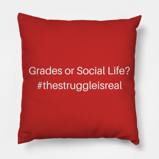 Tough Decisions Funny College Quotes Pillow Teepublic