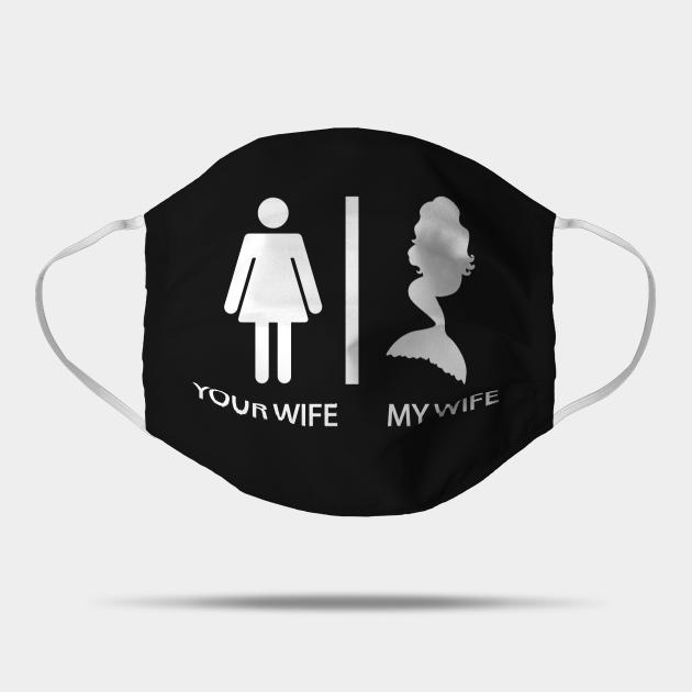 Funny Love Romance Husband Gift Your Wife My Wife Mermaid