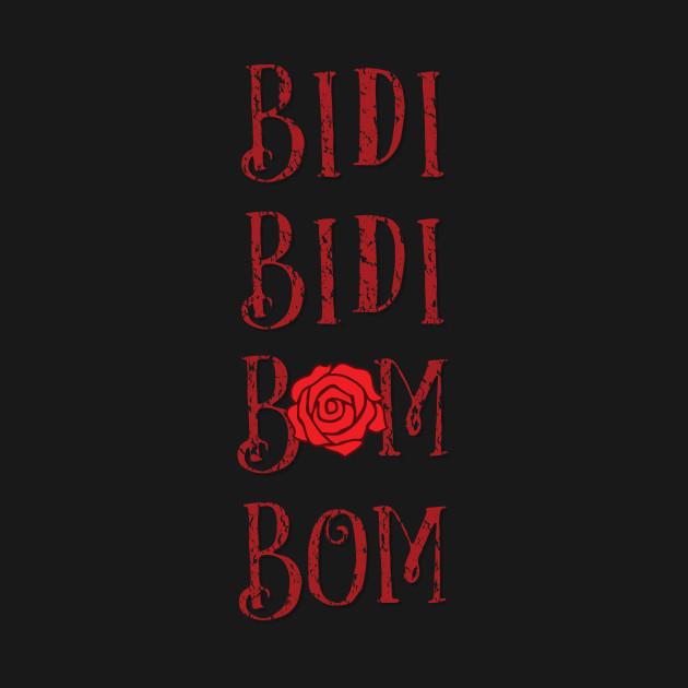 Bidi Bidi Bom Bom!
