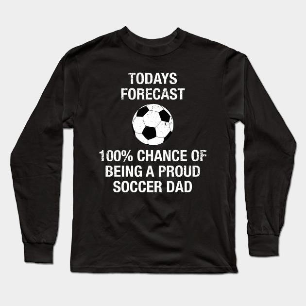 3ddecb750 Cute Proud Soccer Dad Funny T Shirt - Father - Long Sleeve T-Shirt ...