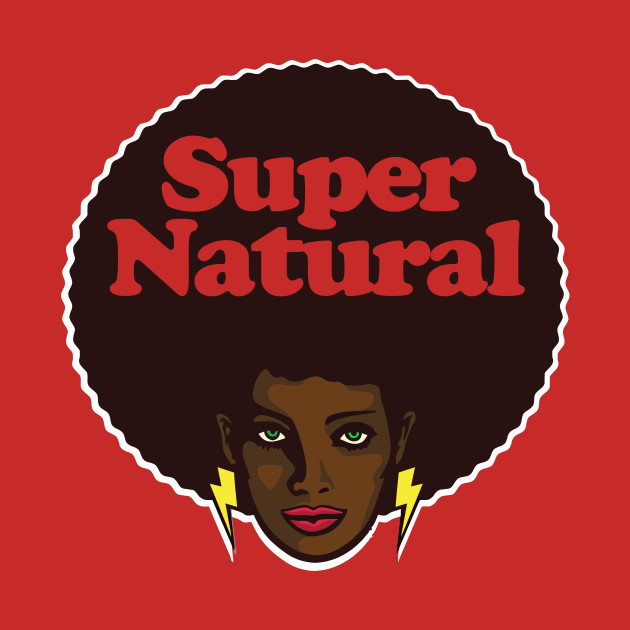 Melanin T-Shirt: Super Natural Black Hair Afro Girl