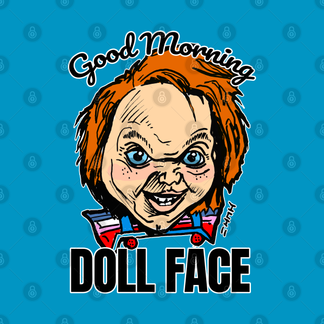Funny Child's Doll 'Good Morning Doll Face' Quote
