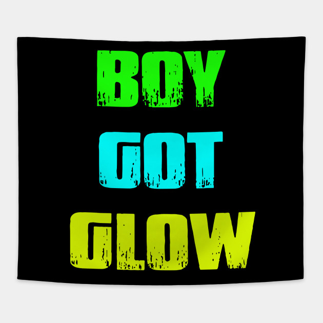 Boy Got Glow Party Shirt Neon 80s Birthday T Shirts Tapestry