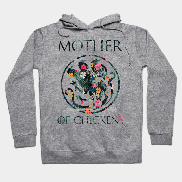 Flower Mother Of Chickens shirt Mothers Day Gift Chicken Mom Hoodie
