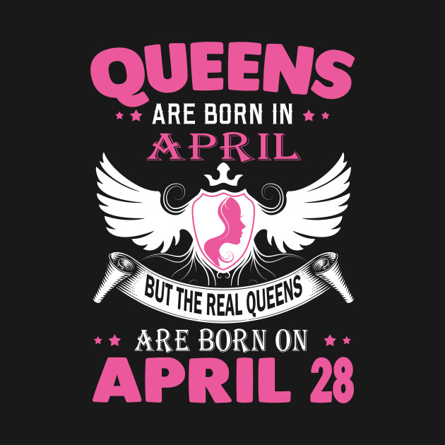 ab2a016f real queens are born on april 28 - Real Queens Are Born On April 28 ...
