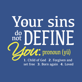 Your sins do not define you