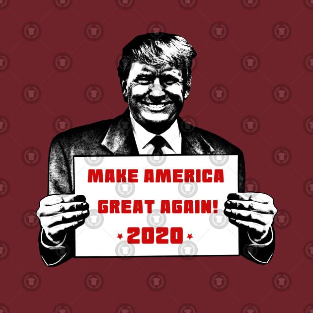 Trump Make America Great Again 2020 Sign