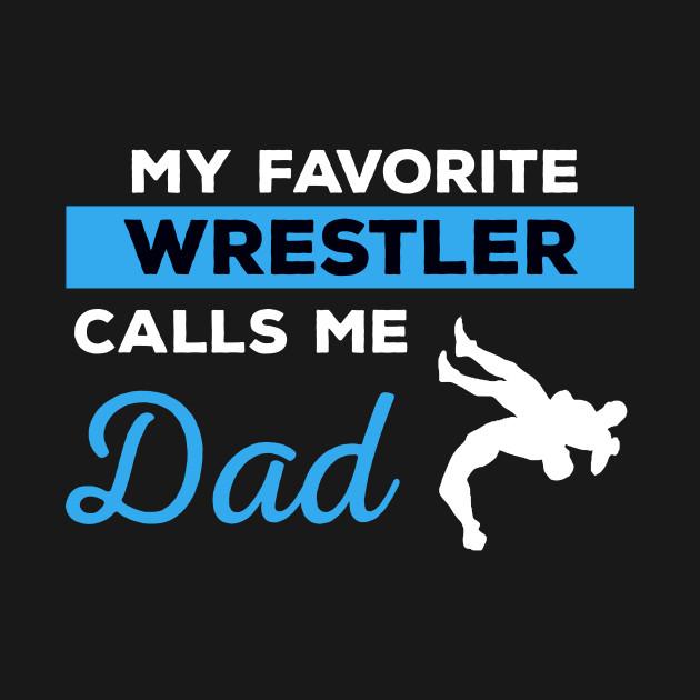 987dfb282 Wrestling Dad - Wrestling Dad - T-Shirt | TeePublic