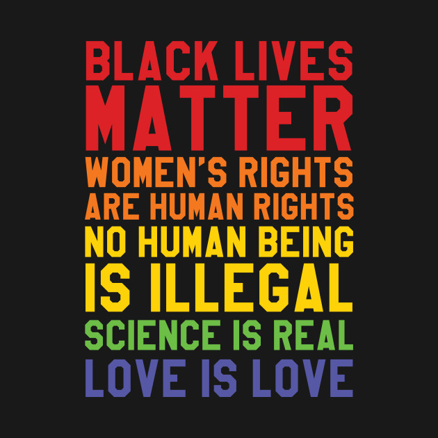 Black Lives Love Is Love