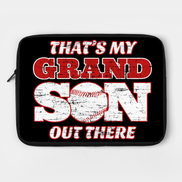 That's My Grandson Out There - Baseball