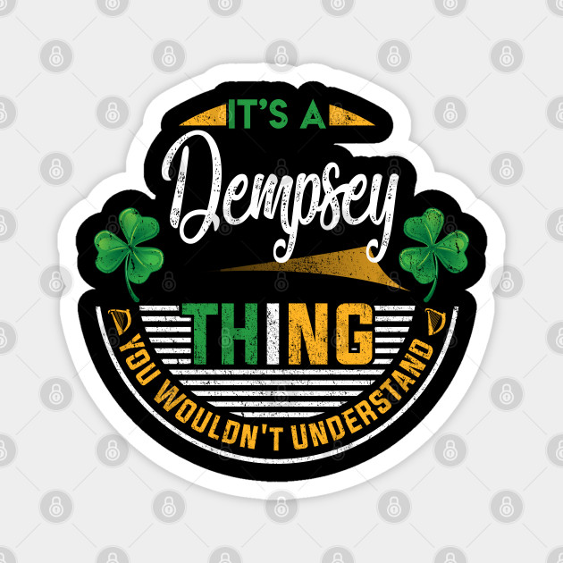 It's A Dempsey Thing You Wouldn't Understand
