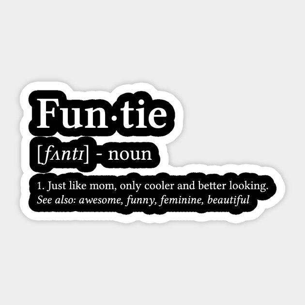 Funtie Funny Aunt Aunt Uncle Nephew Niece Gift By Mrteee