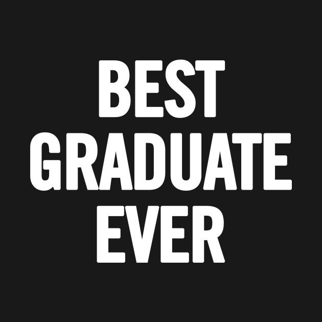 Best Graduate Ever