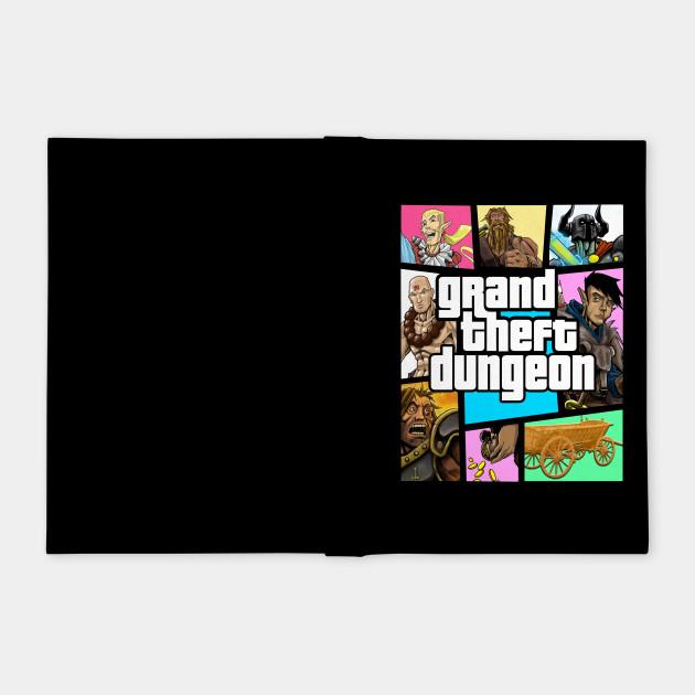 Grand Theft Dungeon
